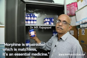 Dr-MR-Rajagopal-Quote_Hippocratic-Film_Morphine_Essential-Medicine